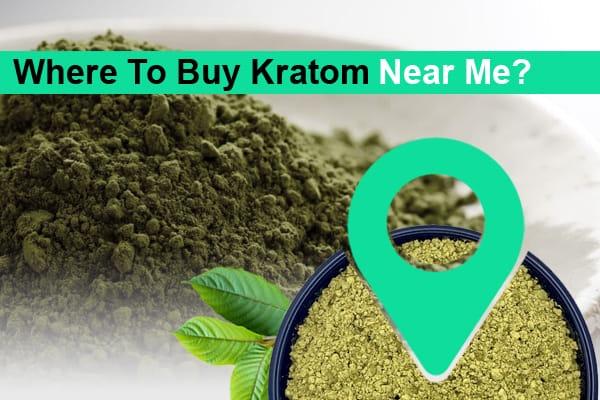 Where To Buy Kratom Near Me
