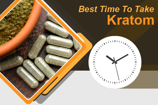What Is The Best Time to Take Kratom?