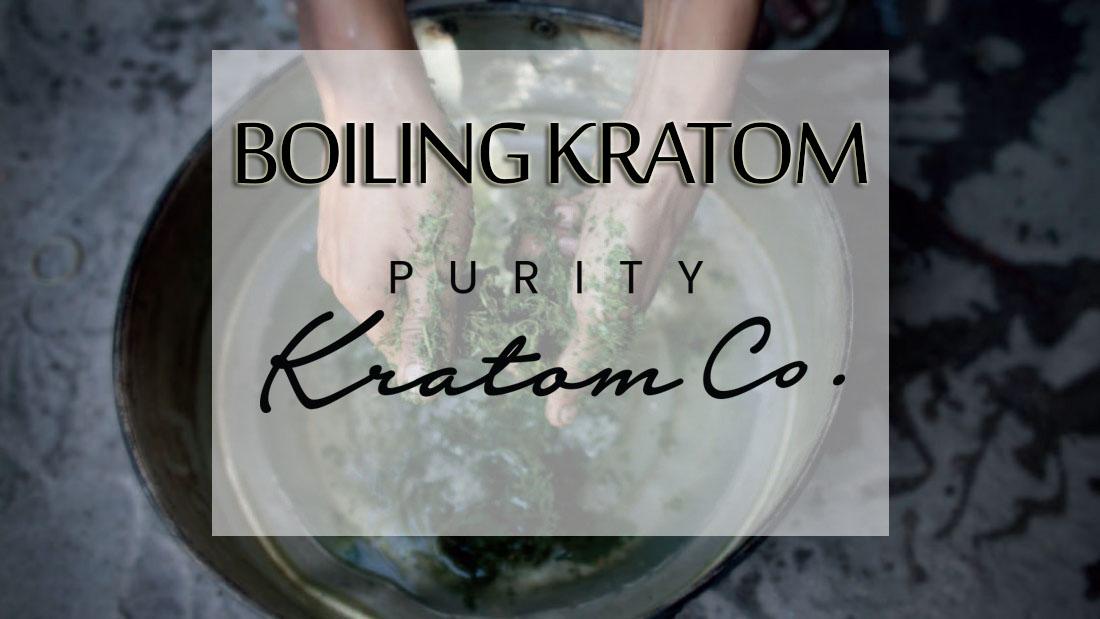 Boiling Kratom