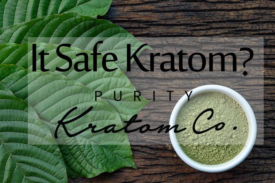 It Safe Kratom