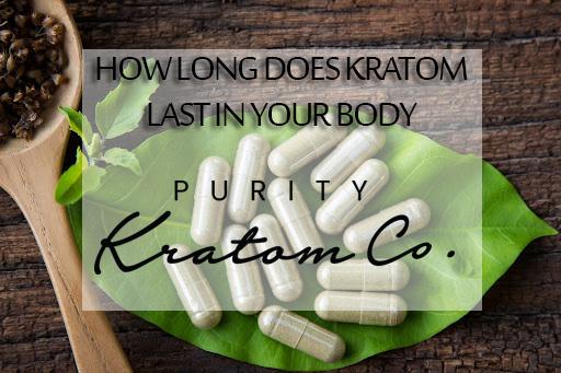 Long Does Kratom