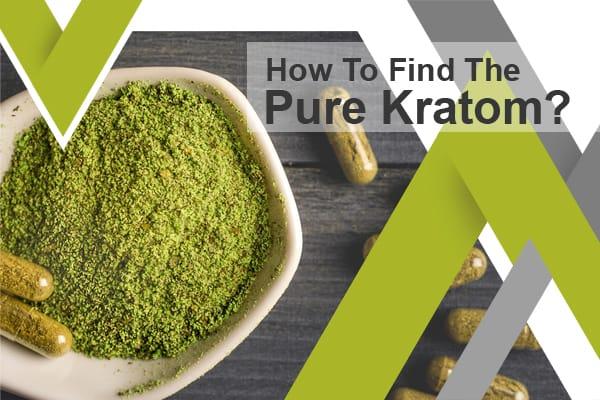 Pure Kratom