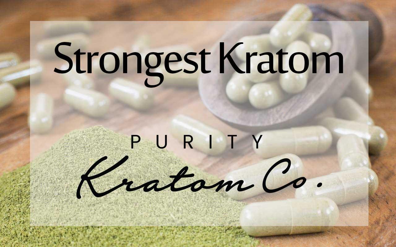 Strongest Kratom